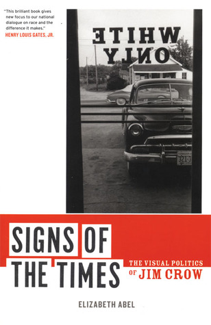 signs-of-the-times-the-visual-politics-of-jim-crow