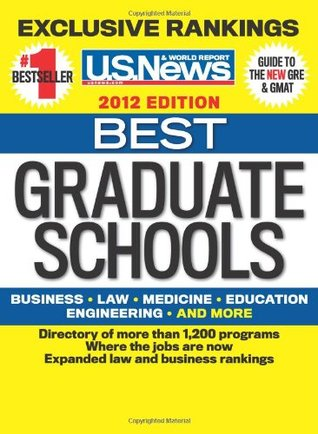 Best Graduate Schools 2012 by U.S. News and World Report