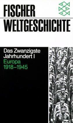Fischer Weltgeschichte, Bd.34, Das Zwanzigste Jahrhundert