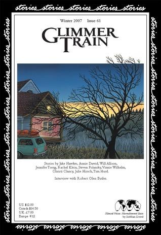 Glimmer Train Stories, #61, Winter 2007