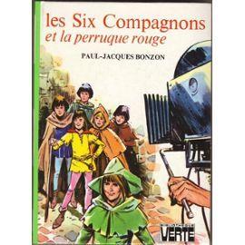 Six Compagnons et la Perruque Rouge by Paul-Jacques Bonzon