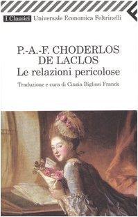 Ebook Le relazioni pericolose by Pierre-Ambroise Choderlos de Laclos PDF!