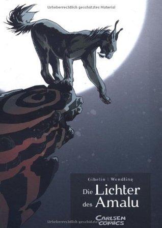 Die Lichter des Amalu by Claire Wendling