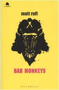 Bad monkeys