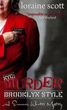 NYC: Murder Brooklyn Style -- A Summer Winter Mystery