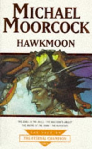 Hawkmoon (Tale of the Eternal Champion, ...