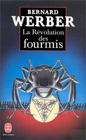 La Révolution des fourmis by Bernard Werber