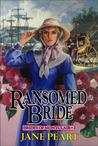 Ransomed Bride (Brides of Montclair, #2)