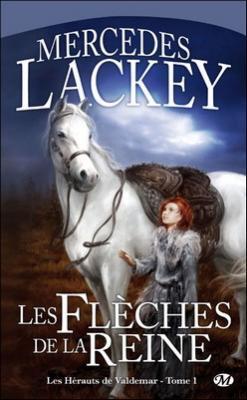 Les flèches de la reine by Mercedes Lackey