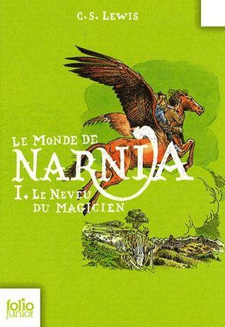 Le Neveu du Magicien (Le Monde de Narnia, #1)