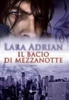Il bacio di mezzanotte by Lara Adrian