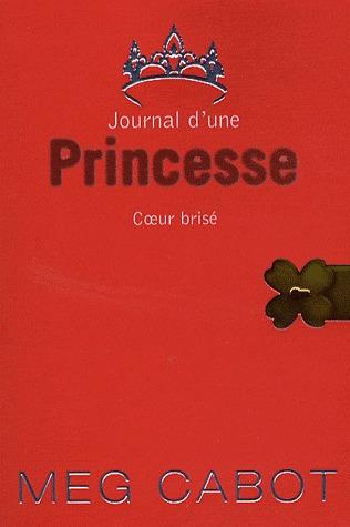Coeur brisé (Journal d'une princesse, #9)