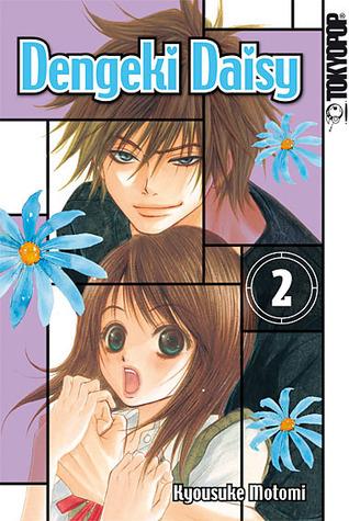 Dengeki Daisy 02 (Dengeki Daisy, #2)