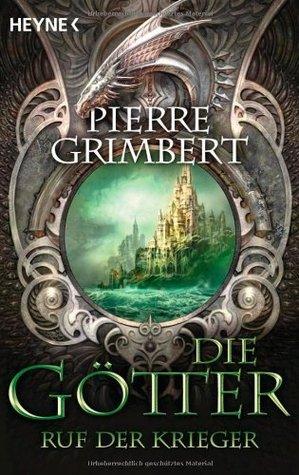Ruf der Krieger by Pierre Grimbert
