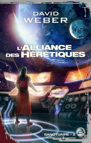 L'alliance des hérétiques (Sanctuaire, #2)