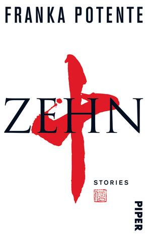 Zehn by Franka Potente