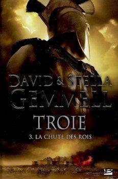 La Chute des rois (Troie, #3)