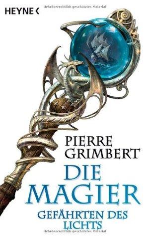 Gefährten des Lichts by Pierre Grimbert