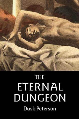 The Eternal Dungeon (Eternal Dungeon, #1-4 & side novella)