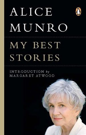 My Best Stories by Alice Munro