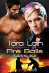 Fire Balls(Balls to the Wall, #2)
