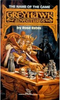 The Name of the Game (Greyhawk Adventures, #6)