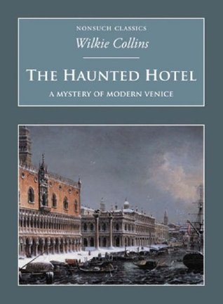 The Haunted Hotel: A Mystery of Modern Venice