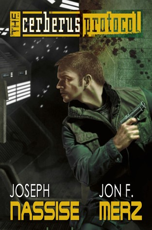 The Cerberus Protocol by Joseph Nassise