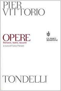 Opere: Romanzi, teatro, racconti