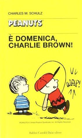 È domenica, Charlie Brown!
