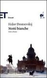 Notti bianche by Fyodor Dostoyevsky