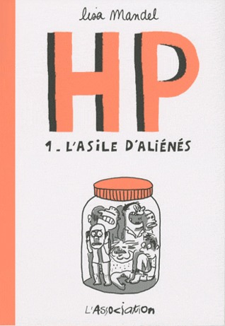 HP. 1 L'asile d'aliénés