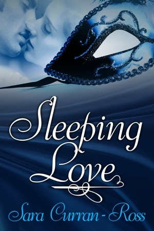 Sleeping Love by Sara Curran-Ross