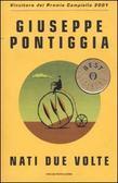 Nati due volte by Giuseppe Pontiggia