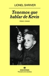 Tenemos que hablar de Kevin by Lionel Shriver