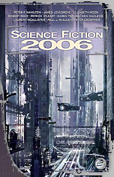 Science-Fiction 2006 (L'autre revue des éditions Bragelonne #1)