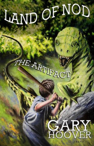 Land of Nod, The Artifact by Gary  Hoover