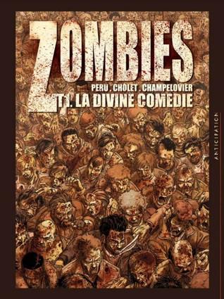 La divine comedie(Zombies 1)
