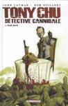 Tony Chu détective cannibale Tome 1  Goût décès by John Layman
