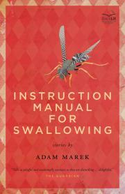 Instruction Manual for Swallowing by Adam Marek