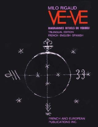 Ve-ve: Diagrammes Rituels Du Voudou (Trilingual Edition: French - English - Spanish)