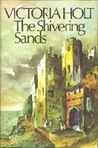 The Shivering Sands & The Secret Woman by Victoria Holt