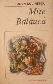 Mite ; Bălăuca: romane
