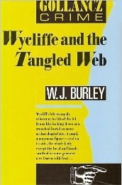 Wycliffe And The Tangled Web by W.J. Burley