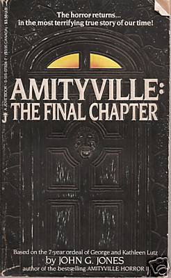 The Final Chapter (Amityville Horror, 3)