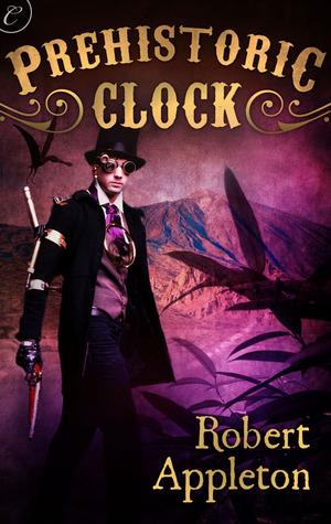 Prehistoric Clock (The Steam Clock Legacy, #1)