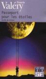 Passeport pour les étoiles by Francis Valéry
