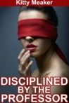 Disciplined By The Professor