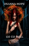 Go to Hell by Oxanna Hope