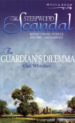 The Guardians Dilemma (The Steepwood Sca...